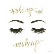 Wake Up and Make Up I