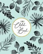 I Am a Child of God Aqua