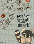 Believe You Can - Raccoon